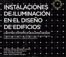 leer INSTALACIONES DE ILUMINACION EN EL DISEÑO DE EDIFICIOS gratis online