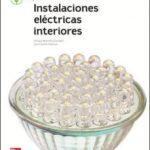leer INSTALACIONES ELECTRICAS DE INTERIORES. EDICION 2018 gratis online