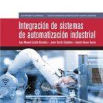 leer INTEGRACION DE SISTEMAS DE AUTOMATIZACION INDUSTRIAL gratis online