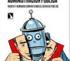 leer INTELIGENCIA ARTIFICIAL Y ADMINISTRACION PUBLICA gratis online