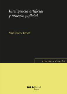 leer INTELIGENCIA ARTIFICIAL Y PROCESO JUDICIAL gratis online