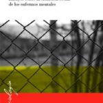 leer INTERNADOS: ENSAYOS SOBRE LA SITUACION SOCIAL DE LOS ENFERMOS MEN TALES gratis online