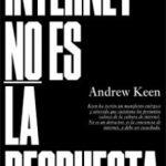 leer INTERNET NO ES LA RESPUESTA gratis online