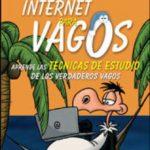 leer INTERNET PARA VAGOS gratis online