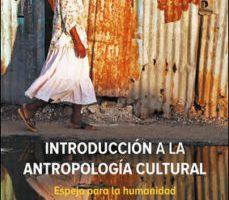 leer INTRODUCCION A LA ANTROPOLOGIA CULTURAL gratis online