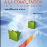 leer INTRODUCCION A LA COMPUTACION: GUIA PRACTICA PARA EL APRENDIZAJE DE PAQUETES gratis online