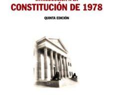 leer INTRODUCCION A LA CONSTITUCION DE 1978 gratis online