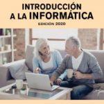 leer INTRODUCCION A LA INFORMATICA. EDICION 2020 gratis online
