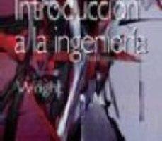 leer INTRODUCCION A LA INGENIERIA gratis online