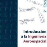 leer INTRODUCCION A LA INGENIERIA AEROESPACIAL gratis online