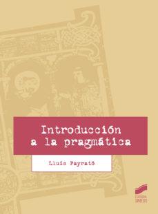 leer INTRODUCCION A LA PRAGMATICA gratis online