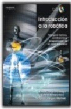 leer INTRODUCCION A LA ROBOTICA: PRINCIPIOS TECNICOS