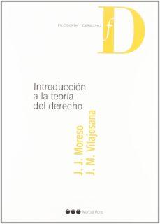 leer INTRODUCCION A LA TEORIA DEL DERECHO gratis online