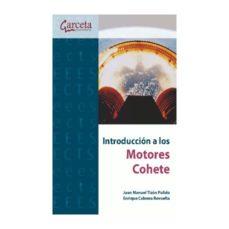 leer INTRODUCCION A LOS MOTORES COHETE gratis online