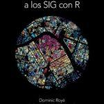 leer INTRODUCCION A LOS SIG CON R gratis online