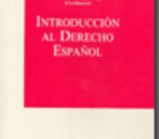 leer INTRODUCCION AL DERECHO ESPAÑOL gratis online