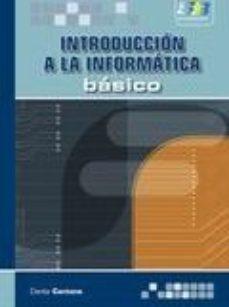 leer INTRODUCION A LA INFORMATICA: BASICO gratis online
