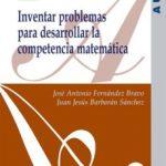 leer INVENTAR PROBLEMAS PARA DESARROLLAR LA COMPETENCIA MATEMATICA gratis online