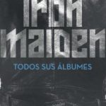 leer IRON MAIDEN: TODOS SUS ALBUMES gratis online
