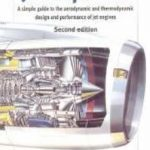 leer JET PROPULSION: A SIMPLE GUIDE TO AERODYNAMIC AND THERMODYNAMIC D ESIGN AND PERFOMANCE OF JET ENGINES gratis online
