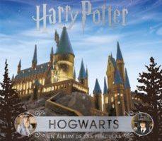 leer J.K. ROWLING S WIZARDING WORLD: HOGWARTS: UN ALBUM DE LAS PELICULAS gratis online