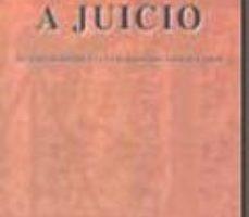 leer JUECES A JUICIO: DE SERVIDORES DE LA LEY HAN PASADO A SER SUS AMO S gratis online