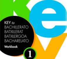 leer KEY TO BACHILLERATO WORKBOOK 1 gratis online