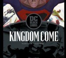 leer KINGDOM COME 2013; EDICION DC BLACK LABEL gratis online