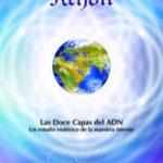 leer KRYON XII: LAS DOCE CAPAS DEL ADN: UN ESTUDIO ESOTERICO DE LA MAE STRIA INTERIOR gratis online