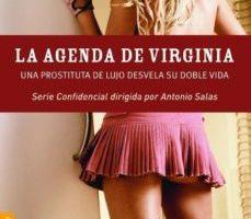 leer LA AGENDA DE VIRGINIA: UNA PROSTITUTA DE LUJO DESVELA SU DOBLE VI DA gratis online