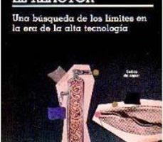 leer LA BALLENA Y EL REACTOR: UNA BUSQUEDA DE LOS LIMITES EN LA ERA DE LA ALTA TECNOLOGIA gratis online