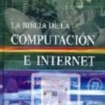 leer LA BIBLIA DE LA COMPUTACION E INTERNET gratis online
