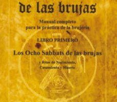 leer LA BIBLIA DE LAS BRUJAS : LOS OCHO SABBATS DE LAS BRUJAS Y RITOS DE NACIMIENTO