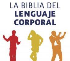 leer LA BIBLIA DE LENGUAJE CORPORAL gratis online