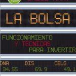 leer LA BOLSA: FUNCIONAMIENTO Y TECNICAS PARA INVERTIR (8ª ED.) gratis online