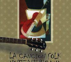 leer LA CANCION FOLK NORTEAMERICANA gratis online