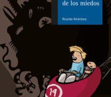 leer LA CASA DE LOS MIEDOS gratis online