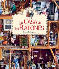 leer LA CASA DE LOS RATONES gratis online