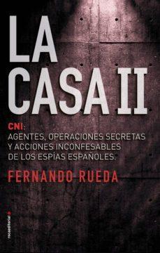 leer LA CASA II: CNI: AGENTES