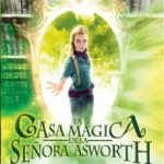 leer LA CASA MAGICA DE LA SEÃ'ORA ASWORTH gratis online