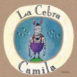 leer LA CEBRA CAMILA gratis online