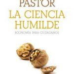 leer LA CIENCIA HUMILDE: ECONOMIA PARA CIUDADANOS gratis online