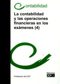 leer LA CONTABILIDAD Y LAS OPERACIONES FINANCIERAS EN LOS EXAMENES (4) gratis online