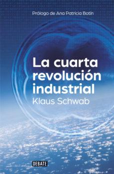 leer LA CUARTA REVOLUCION INDUSTRIAL gratis online