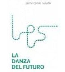 leer LA DANZA DEL FUTURO gratis online