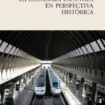 leer LA ECONOMIA ESPAÃ'OLA EN PERSPECTIVA HISTORICA gratis online