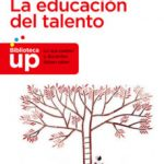 leer LA EDUCACION DEL TALENTO gratis online