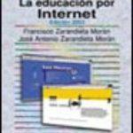 leer LA EDUCACION POR INTERNET. EDICION 2003 gratis online