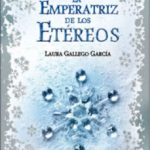 leer LA EMPERATRIZ DE LOS ETEREOS gratis online