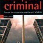 leer LA EMPRESA CRIMINAL: POR QUE LAS CORPORACIONES DEBEN SER ABOLIDAS gratis online